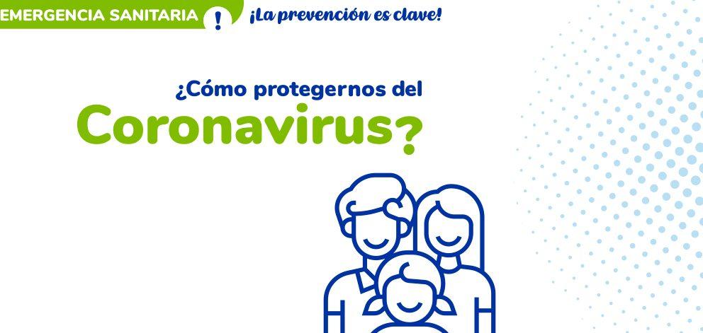 ¡La prevención es clave! Conoce las medidas para protegernos del COVID-19