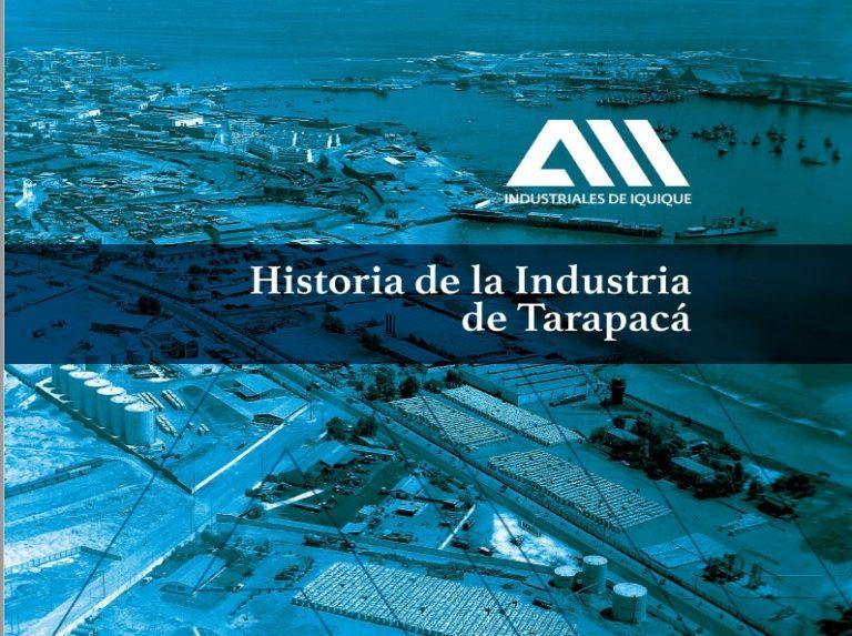 Historia de la Industria de Tarapacá